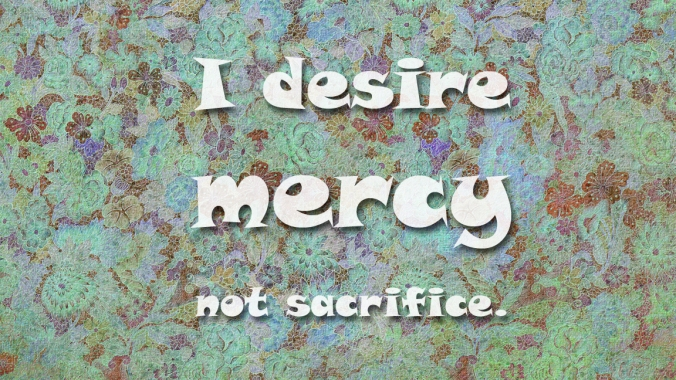mercy_not_sacrifice
